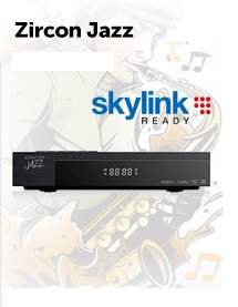 ZIRCON JAZZ Skylink ready